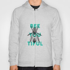 Bee-you-tiful Hoody