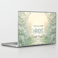 not all who wander are lost Laptop & iPad Skins featuring Not all who wander are lost by SUNLIGHT STUDIOS  Monika Strigel