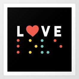 Love Braile Art Print