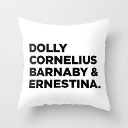 Hello Dolly (w) Throw Pillow