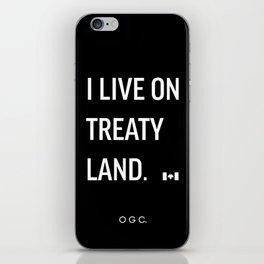 I LIVE ON TREATY LAND iPhone Skin