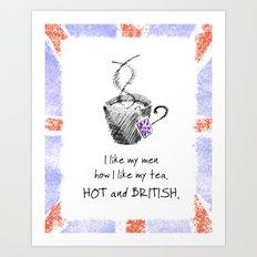Hot and British Art Print