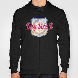 EASY DOES IT logo style Hoody