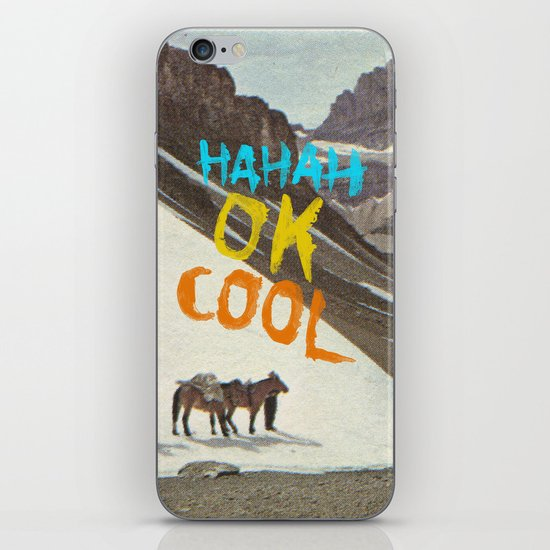 HAHAH OK COOL iPhone & iPod Skin