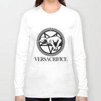versace Long Sleeve T-shirts featuring Versace Parody - Versacrifice by hunnydoll