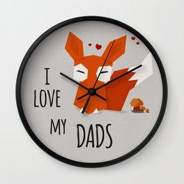 I Love my dads Wall Clock