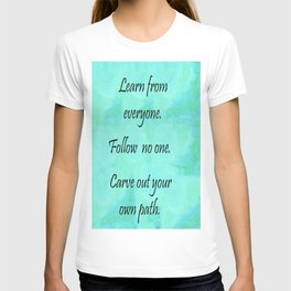 Carve Out Your Own Path T-shirt