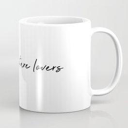 Raising nature lovers Coffee Mug