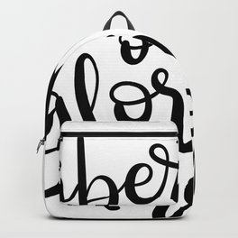 Libertad o con gloria morir Backpack