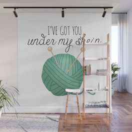 I've Got You Under My Skein Wall Mural