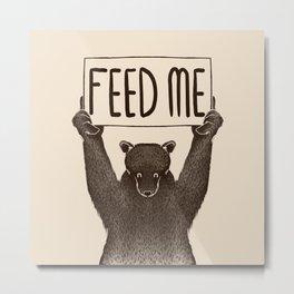 Feed Me Bear Metal Print