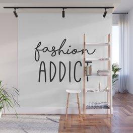 Teen Girls, Room Decor, Wall Art Prints, Fashion Addict, Affordable Prints, Fashion Quotes Wall Mural