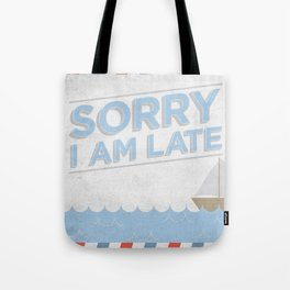 Vintage Note - Sorry I'm Late. Tote Bag
