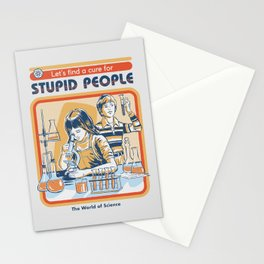 A Cure for Stupid People Stationery Cards