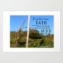 Proverbs 4:26 Art Print