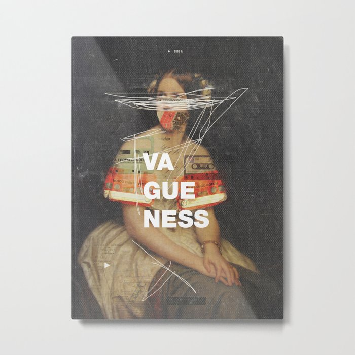 Vagueness Metal Print