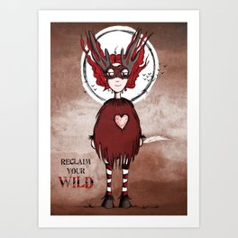 Quirky Claim your Wild Art Print
