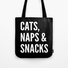 Cats, Naps & Snacks (Black) Tote Bag