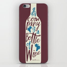 Hemingway quote on Wine and Good Company, fun inspiration & motivation, handwritten typography iPhone Skin