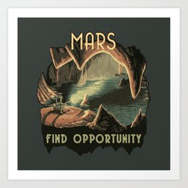 Mars: Find Opportunity Art Print