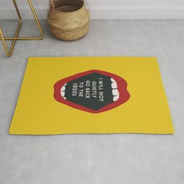 I Will Not Quietly Go Back To the 1950s - Feminist Print Rug