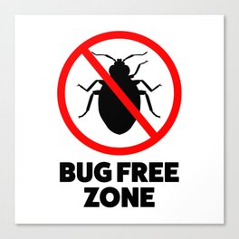 Bug free zone Canvas Print