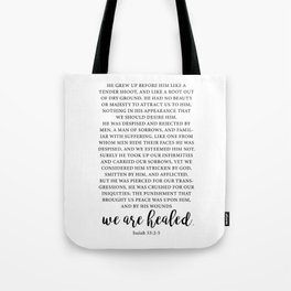 we are healed. Isaiah 53 Tote Bag