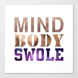Mind, Body, & Swole Canvas Print