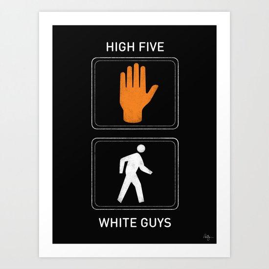 High Five White Guys Art Print