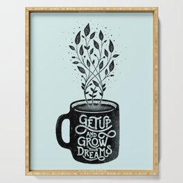GET UP AND GROW YOUR DREAMS (BLUE) Serving Tray