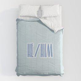 He/Him Pronouns Print Comforters