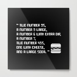 Big Smoke's Order (2 number 9s) gta san andreas drive thru mission typography text with burger icon Metal Print