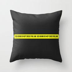 SEX BOMB do not cross the line Throw Pillow