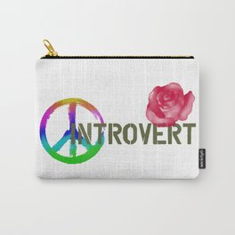 Peace Love and An Introvert Carry-All Pouch