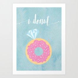 I Donut Art Print