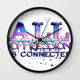 All Oppression Is Connected Pink & Blue Wall Clock