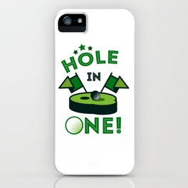 Funny Golf Gift Golfer Golfing Hole In One iPhone Case