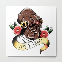 It's A Trap! Tattoo Flash Metal Print