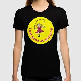 I am good at skipping! T-shirt