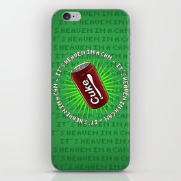 It's Heaven in a Can iPhone Skin