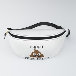 Happy fathers day- Poop emoji with mustache Fanny Pack