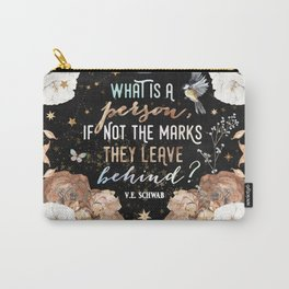 Addie Larue What Is A Person Quote - VE Schwab Carry-All Pouch
