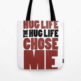 Hug Life Tote Bag