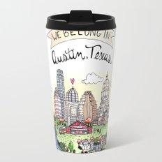 We Belong in Austin Travel Mug
