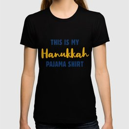 This Is My Hanukkah Pajama, Funny Happy Hanukkah T-shirt