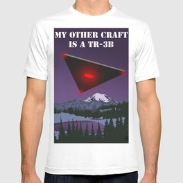 My Other Craft Is A TR-3B T-shirt