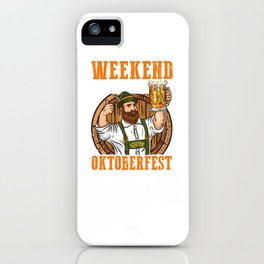 Weekend Forecast with a Chance of drinking Beer Oktoberfest  product iPhone Case