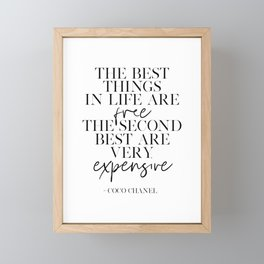 FASHION WALL DECOR, The Best Things In Life Are Free The Scond Best Are Very Expensive,Fashionista,F Framed Mini Art Print