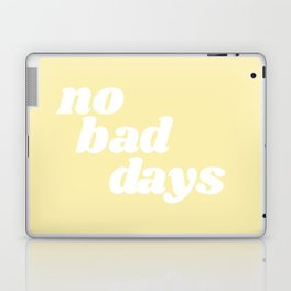 no bad days VIII Laptop & iPad Skin