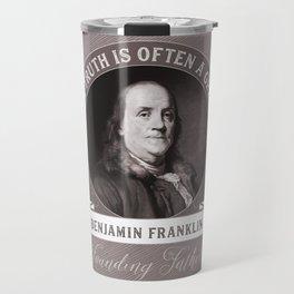 Benjamin Franklin the Whole Truth Travel Mug
